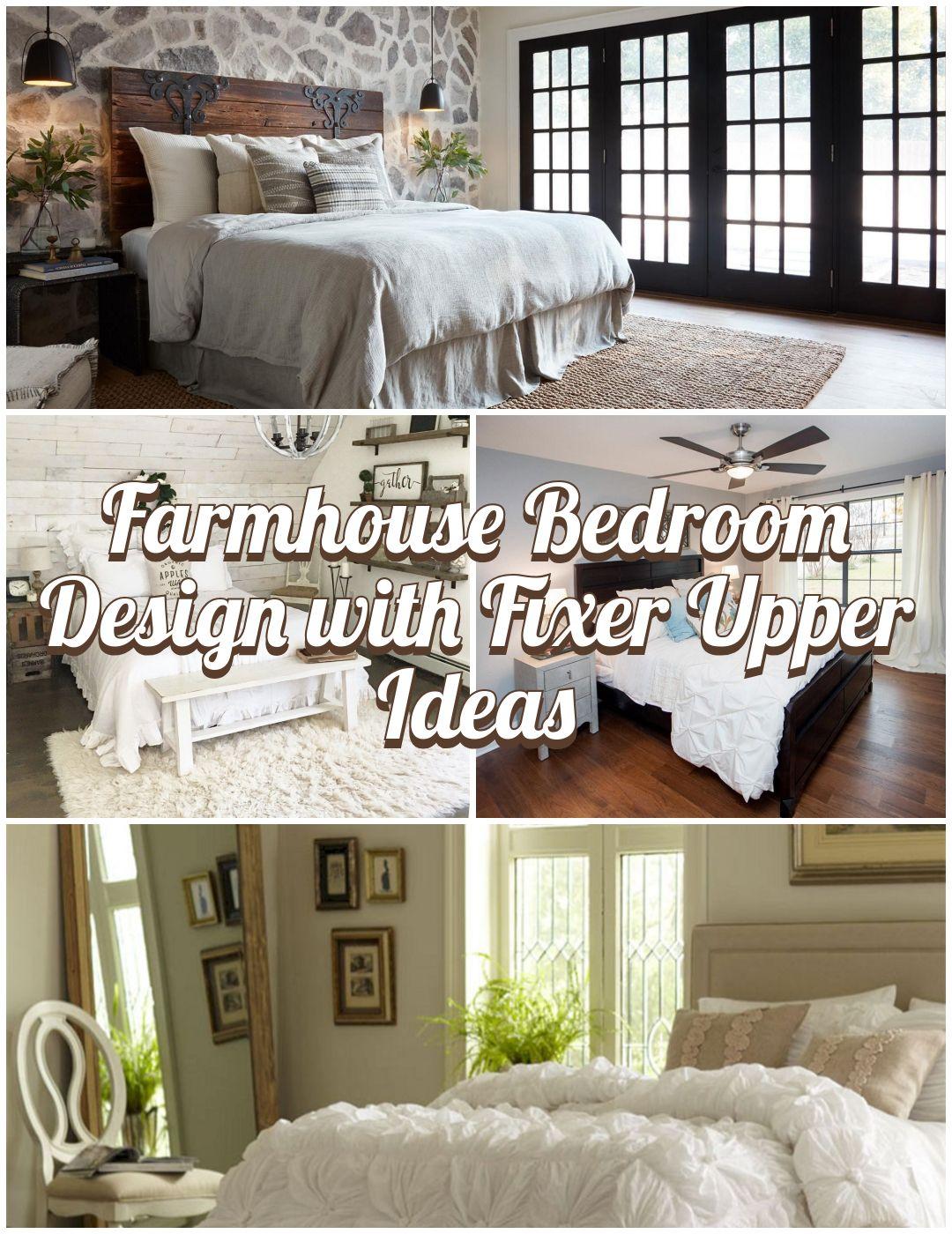 20+ Incredible Farmhouse Bedroom Design With Fixer Upper Ideas
