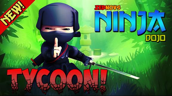 Ninja Dojo Tycoon! , a Free Game by ZedSpook ROBLOX