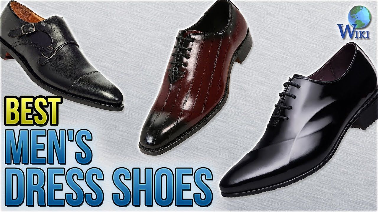 10 Best Men's Dress Shoes 2018 YouTube | Miscellaneous