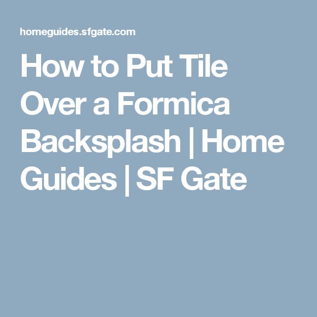 How To Put Tile Over A Formica Backsplash Antique Ladder Swing Set Countertops