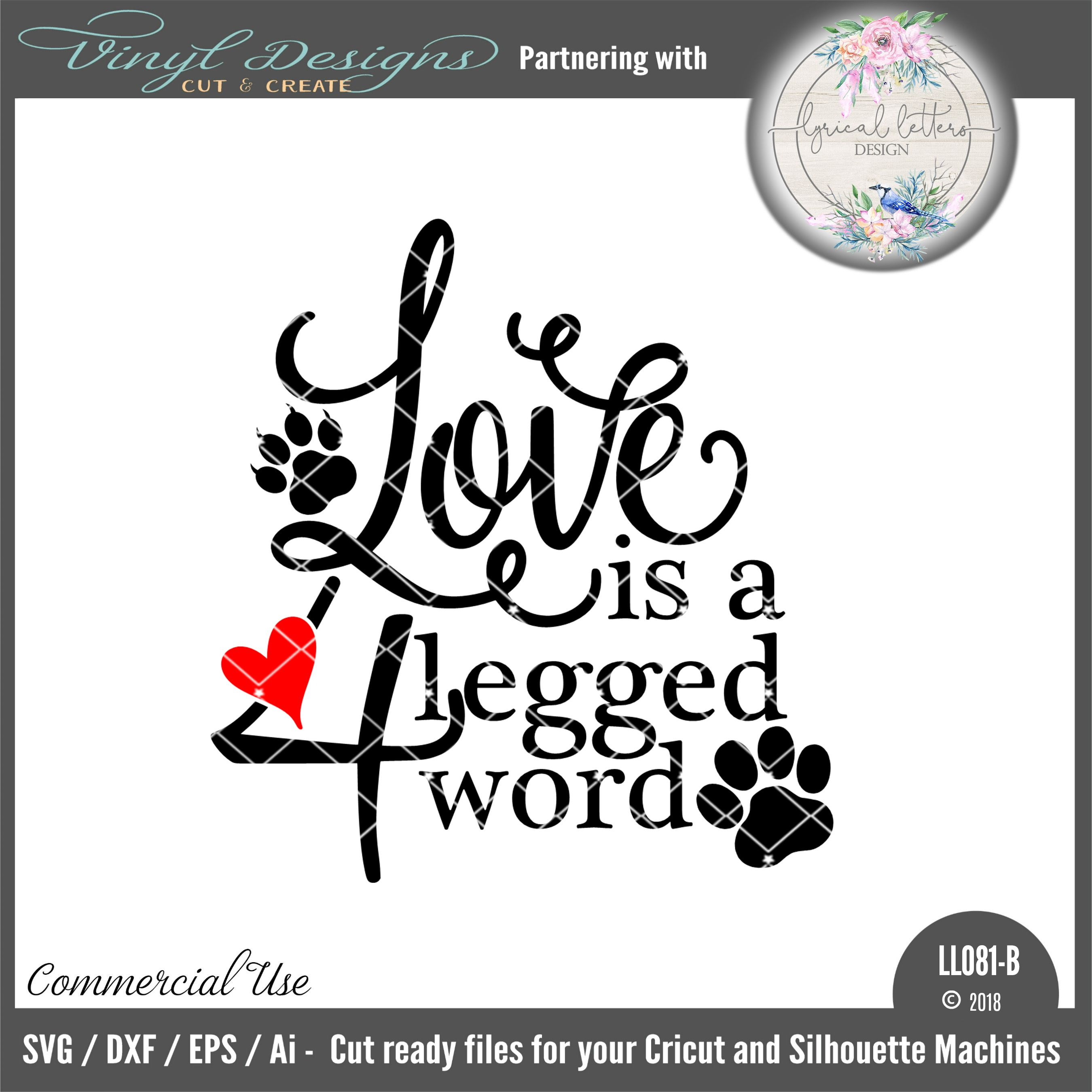 Download LL081B - Love Is A 4 Legged Word. Sold By Lyrical Letters ...