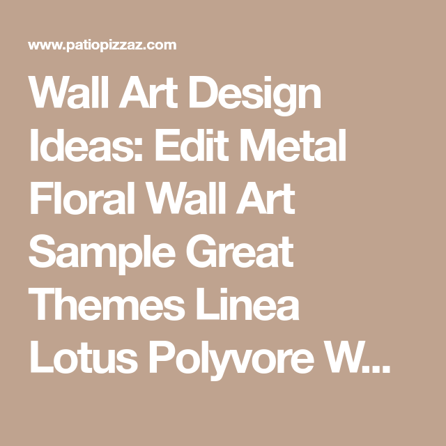 Accent Wall For Editing: Wall Art Design Ideas: Edit Metal Floral Wall Art Sample