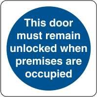 This door must remain unlocked when premises are occupied £0.99 #signs #mandatory