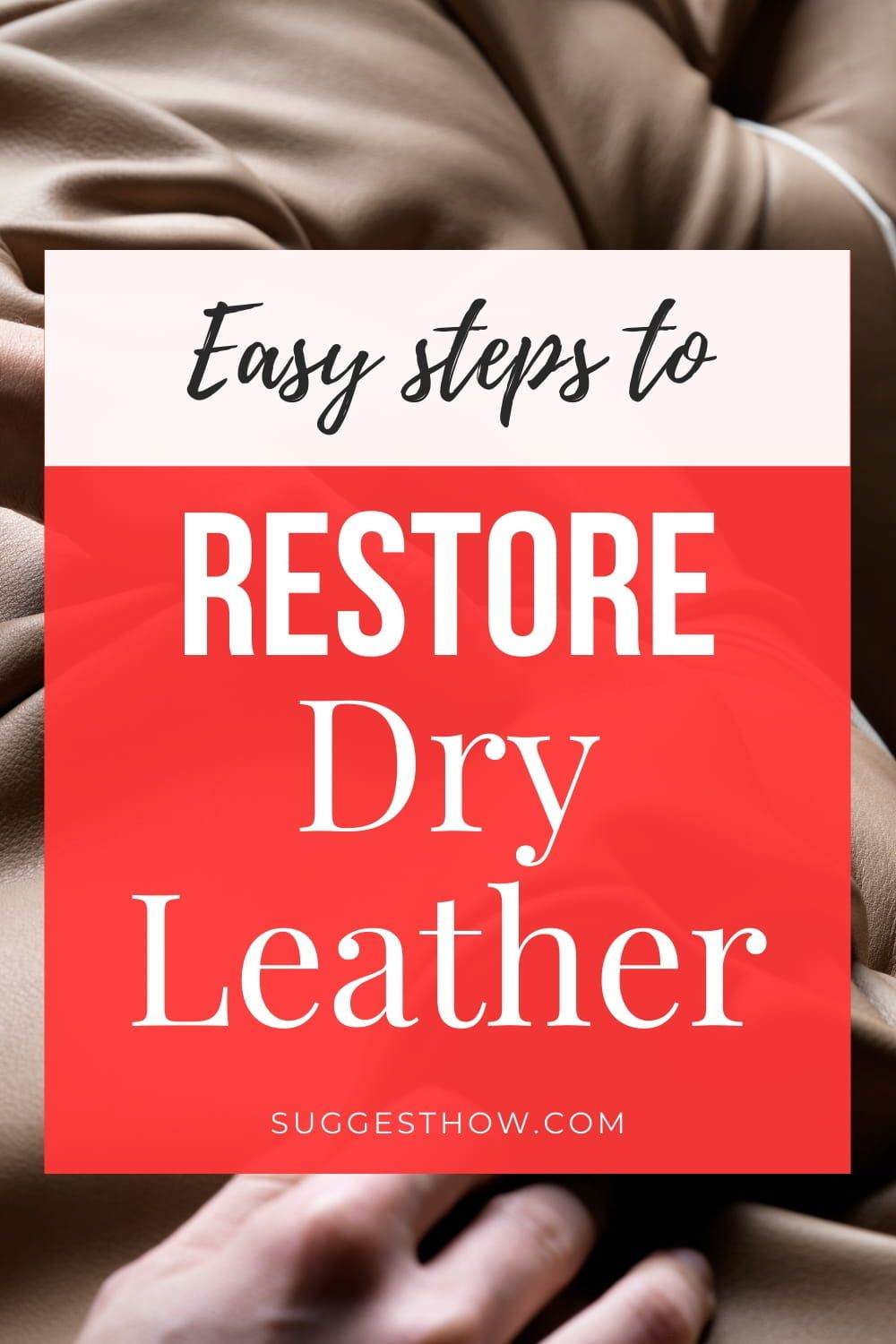 How to restore dry leather in 2020 leather restoration