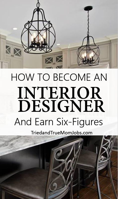 How to become an interior designer and make a six figure - Become an interior designer online ...