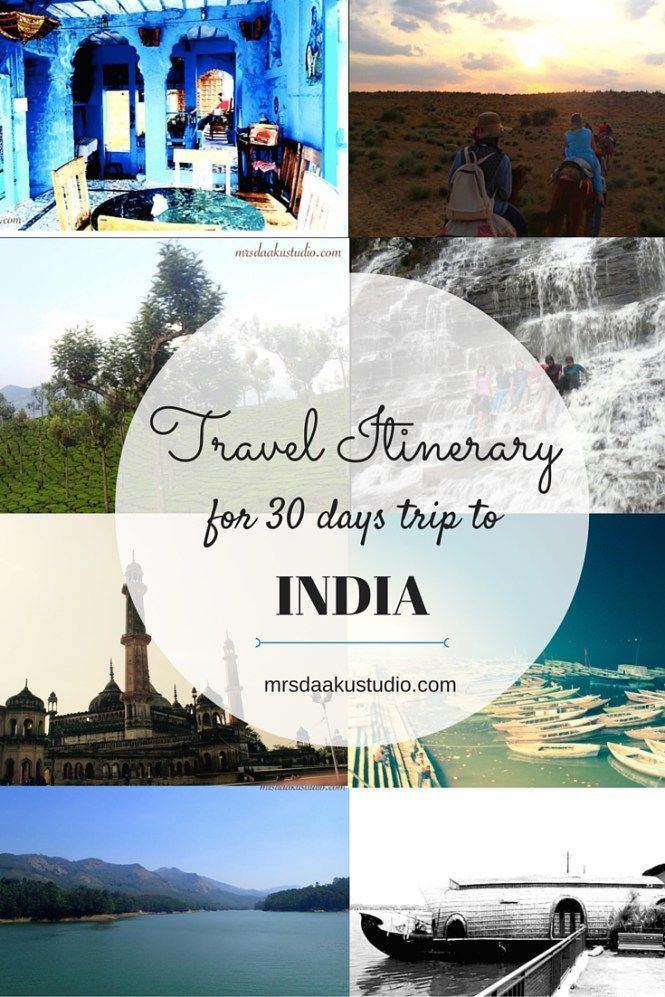 Places To Visit In India Travel Itinerary For A One Month Trip Part I India Travel Trip Travel Destinations Asia