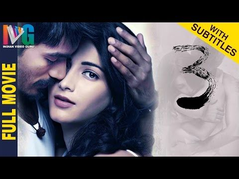 3 / Three Telugu Full Movie w/subtitles featuring Dhanush, Shruti Haasan. 3/Three telugu movie is known for Why This Kolavari Di song, exclusively on Indian Video Guru. 3(Three) movie is directed and produced by Aishwarya R Dhanush. Music for 3 movie is composed by Anirudh.