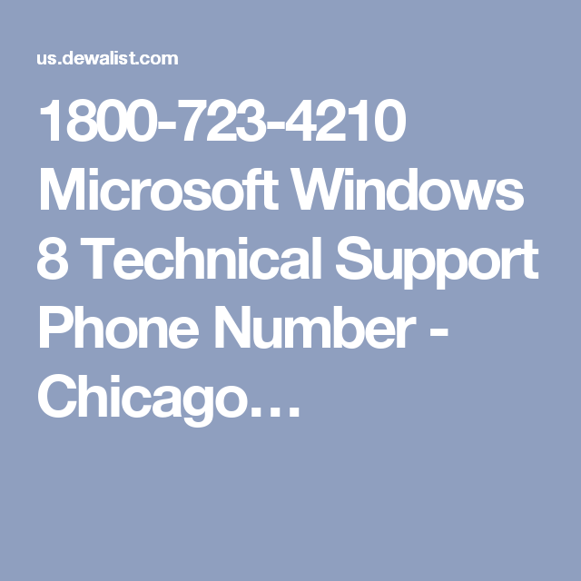 1800-723-4210 Microsoft Windows 8 Technical Support Phone Number - Chicago…