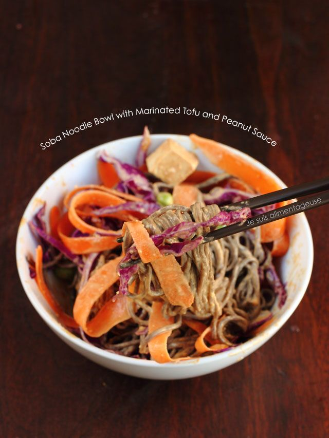 Soba Noodle Bowl With Marinated Tofu And Peanut Sauce