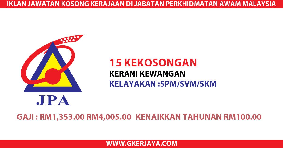 Kerani Kewangan Jabatan Perkhidmatan Awam Malaysia | Kepada yang berminat dan berkelayakan diperlawa untuk membuat permohonan jawatan kerajaan seperti