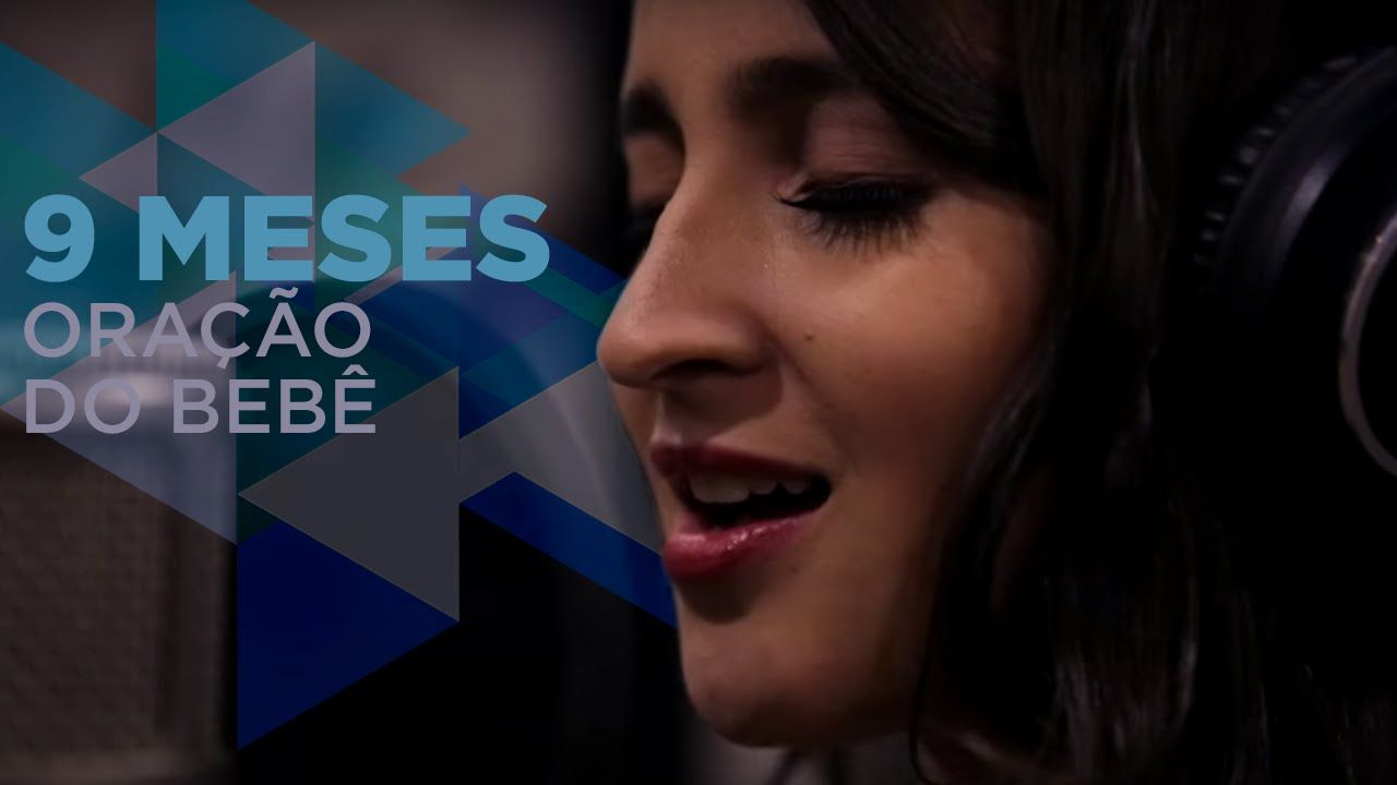 Barbara Dias 9 Meses Oracao Do Bebe Oracao Musica E Meses