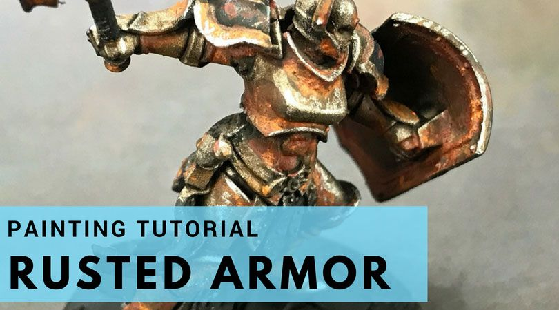 The Easy Way To Paint Rust On Miniatures How To Warhammer Paint Painting Tutorial Miniature Painting