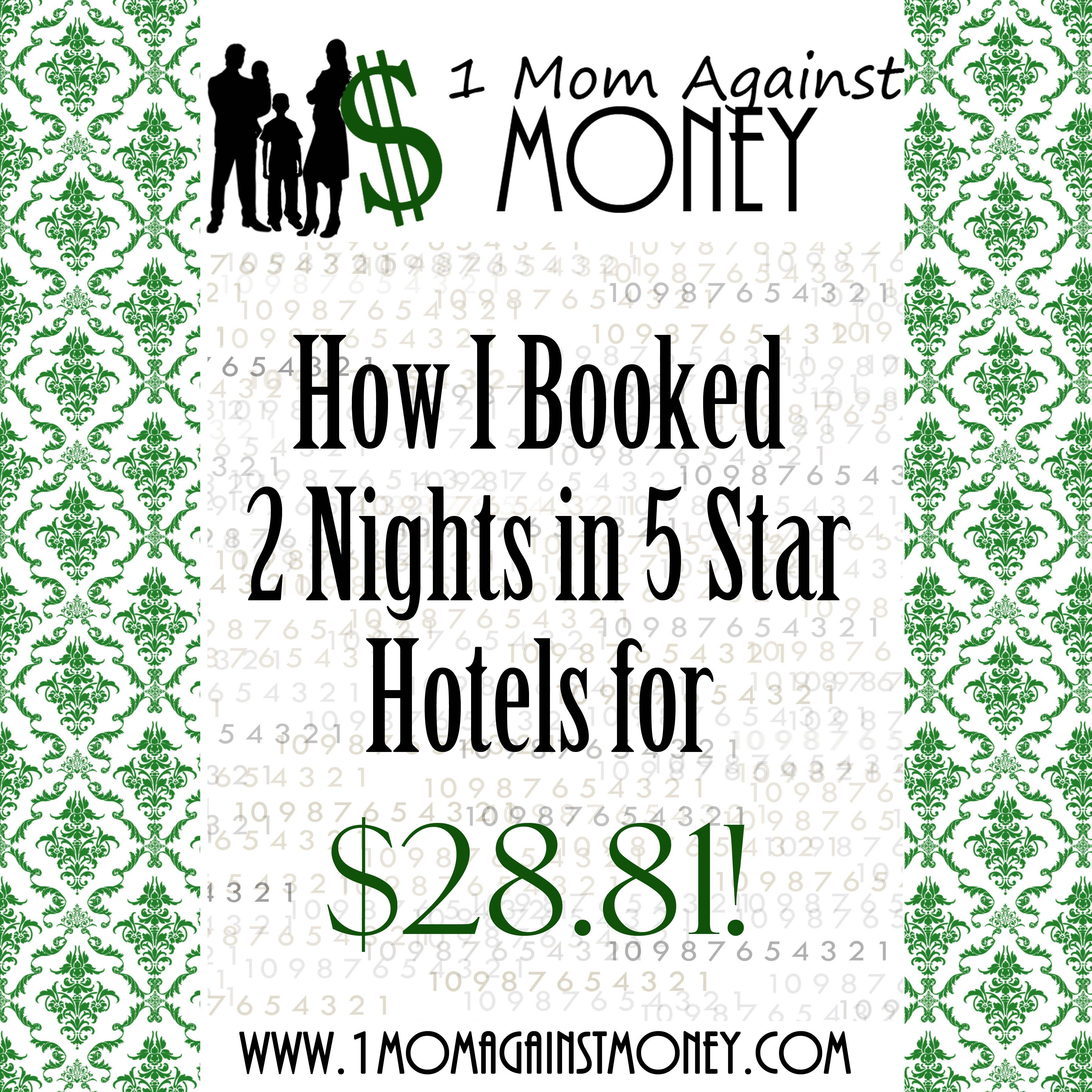 How I Booked 2 Nights In 5 Star Hotels For 28 81 1 Mom Against Money My Books 5 Star Hotels Books