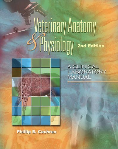 Laboratory Manual for Comparative Veterinary Anatomy & Physiology ...