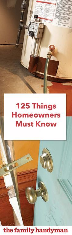 125 Things Homeowners Need to Know #familyhandymanstuff