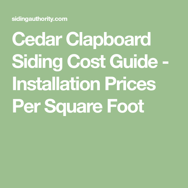 Best Cedar Clapboard Siding Cost Guide Installation Prices 640 x 480