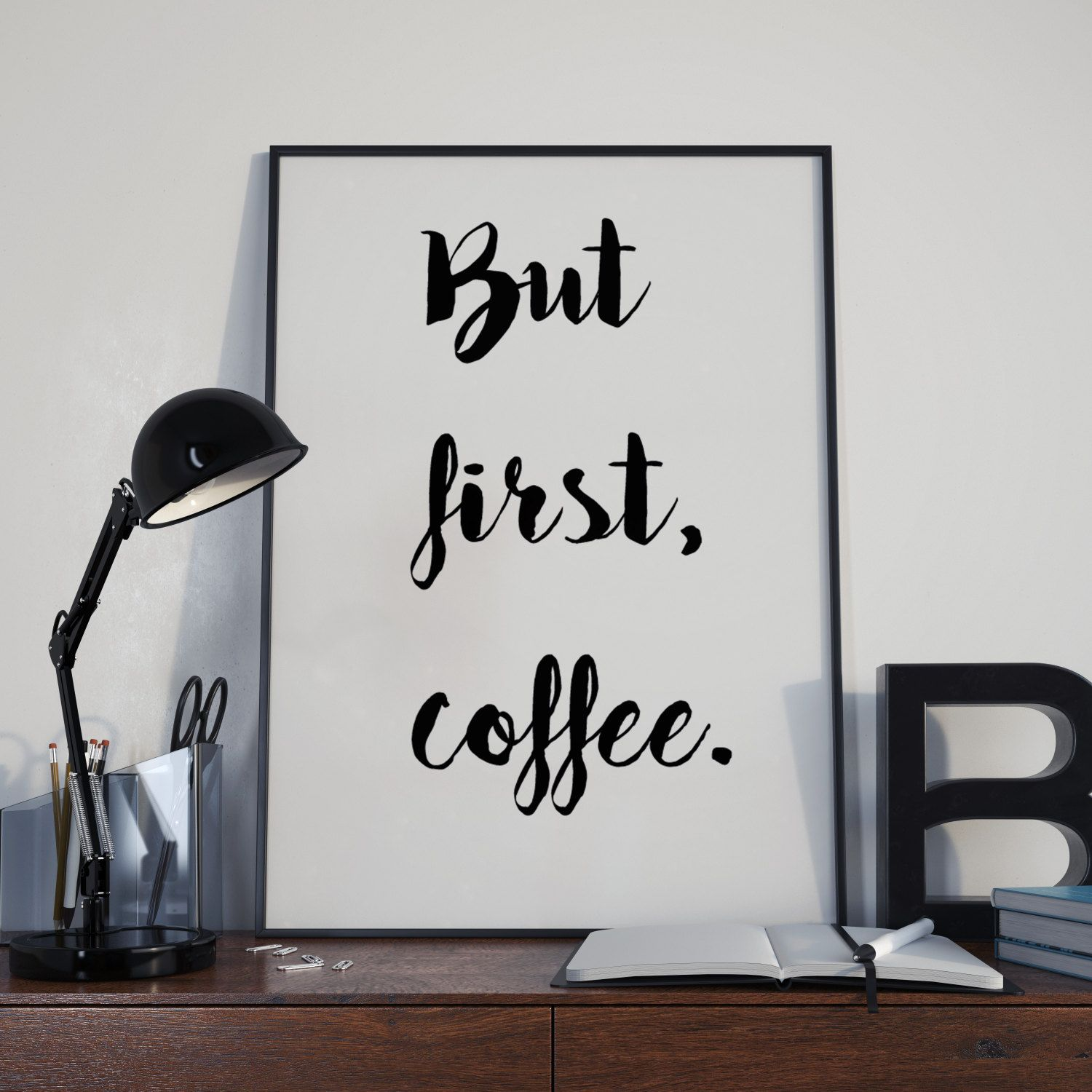 But first coffee, Printable art, Inspirational quotes to ...