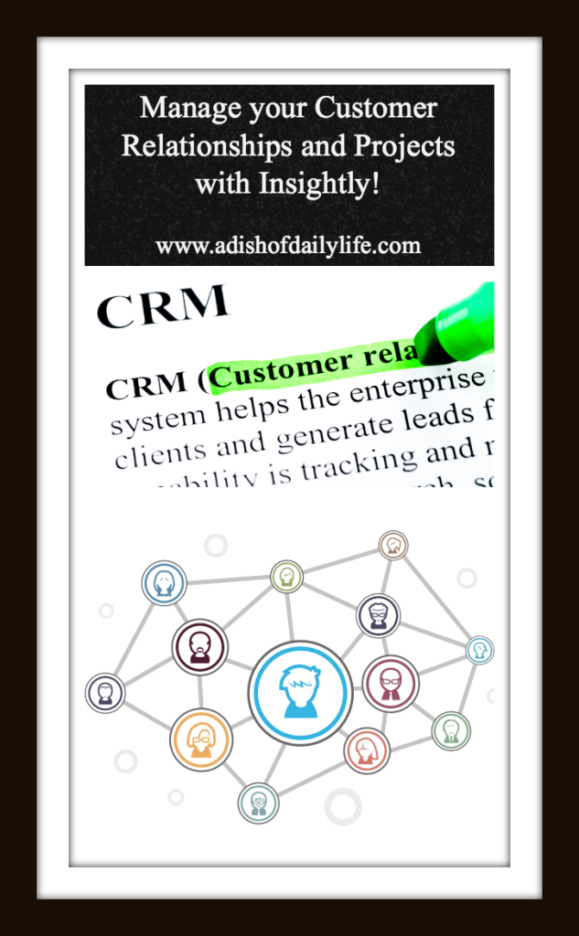 Manage your Customer Relationships and Projects with