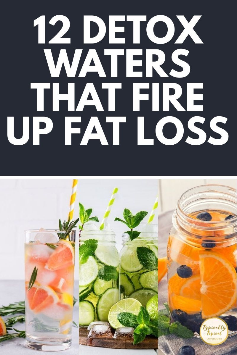 12 Delicious Fat Burning Detox Water Recipes To Lose Belly Fat Fast For a Flat Tummy