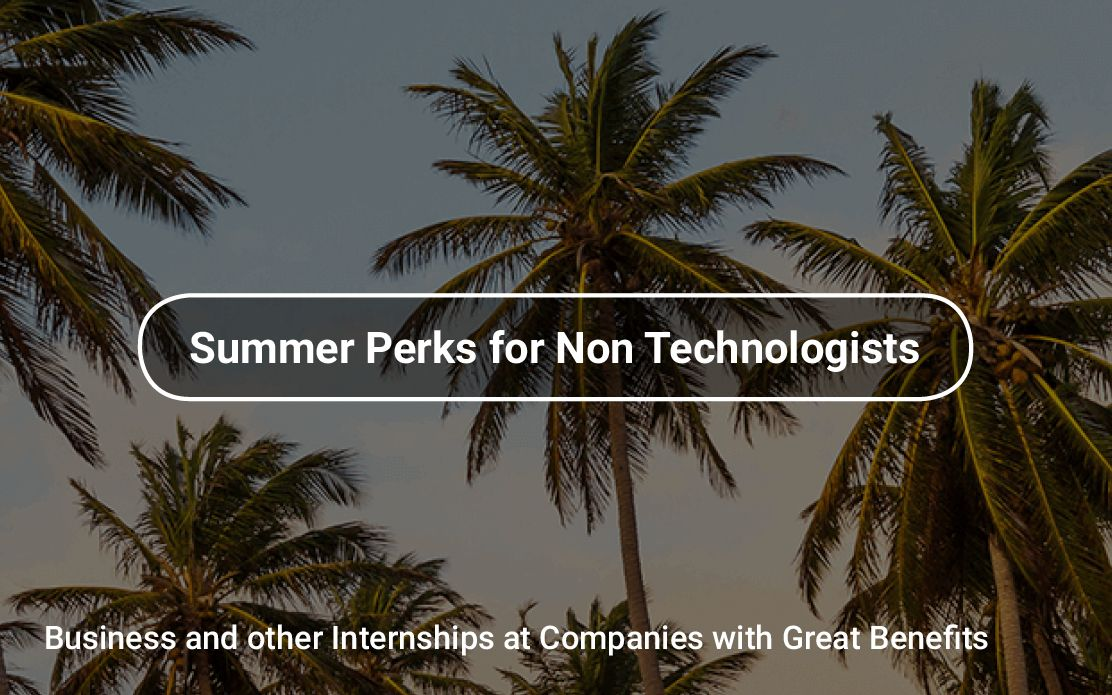 Business and other Internships at Companies with Great