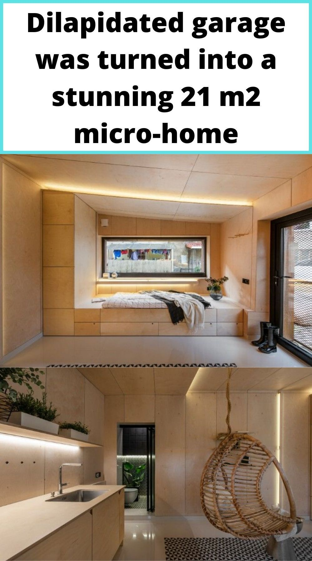 Dilapidated Garage Was Turned Into A Stunning 21 M2 Micro Home In 2020 Micro House Tiny House Inspiration Homeless Housing