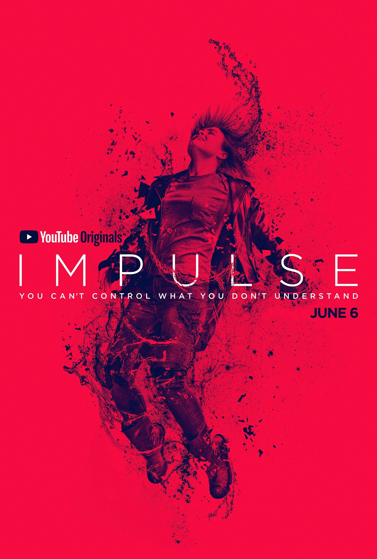 Impulse Youtube original, Movies to watch online, Tv