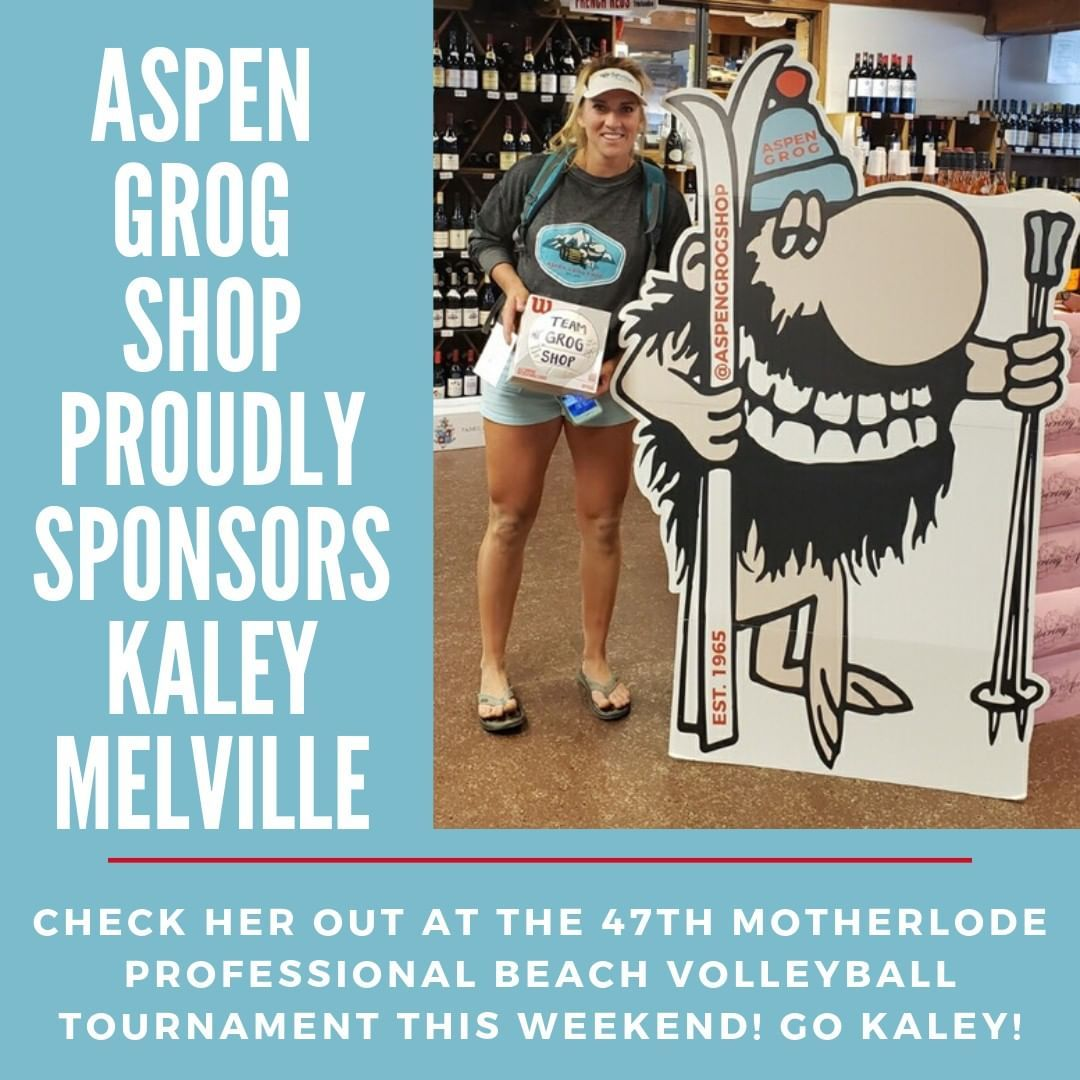 Woop Woop Aspen Grog Shop Proudly Sponsors Kaley Melville At This Year S Motherlode Volleyball Classic Goooo K Liquor Store Wine Suggestions Wine Knowledge
