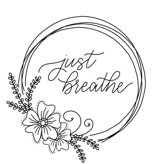 Just Breathe Coloring In 2020 Printable Coloring Pages