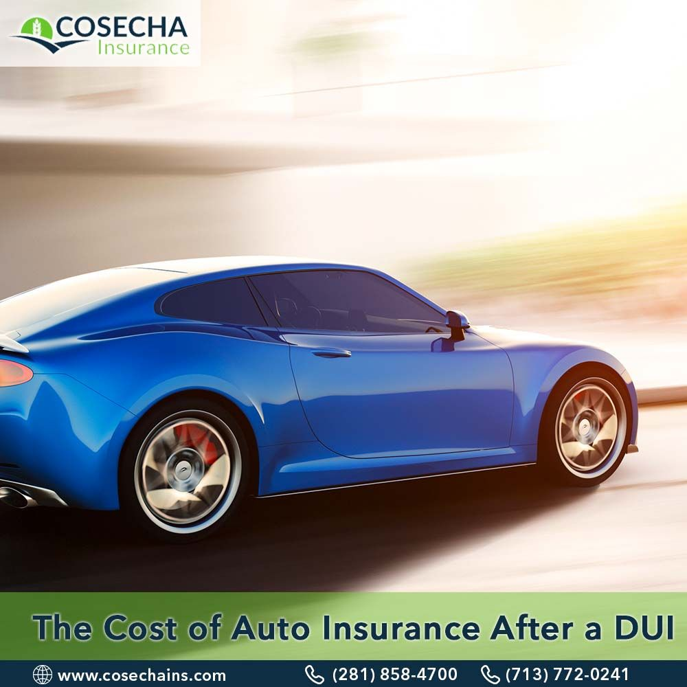 The Cost Of Auto Insurance After A DUI Auto Insurance