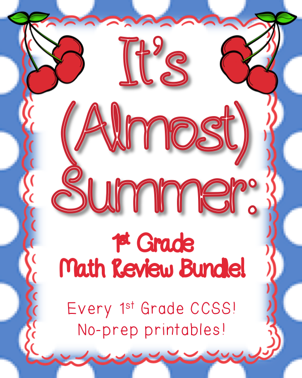 End Of Year Review First Grade Math Bundle Worksheets Math And