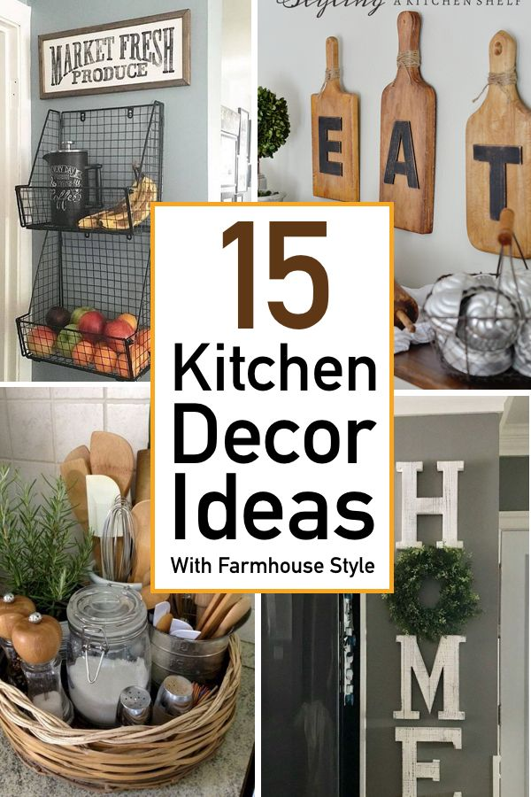 15 Kitchen Decor Ideas With Farmhouse Style