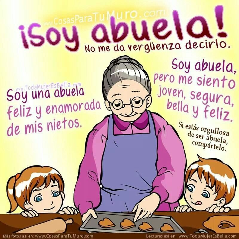 Soy Abuela Frases Para Abuelos Frases Abuelita Y Amor De