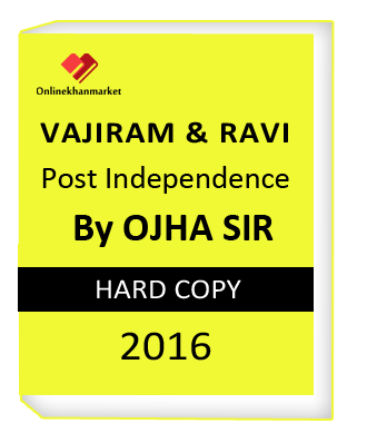 Get VAJIRAM & RAVI POST INDEPENDENCE BY OJHA SIR | STUDY MATERIAL