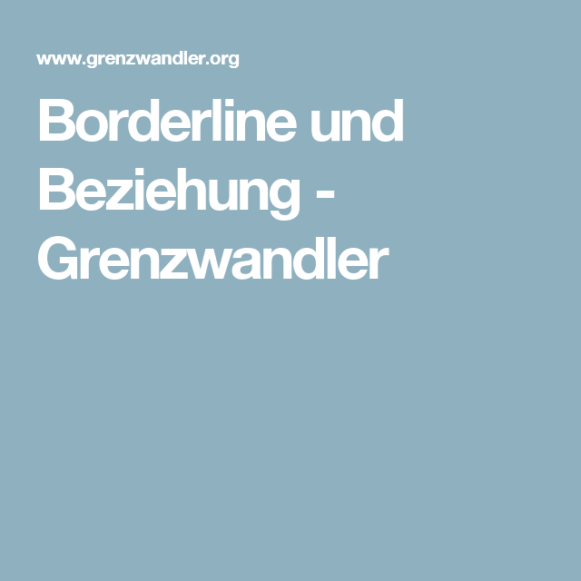 Beziehung borderline