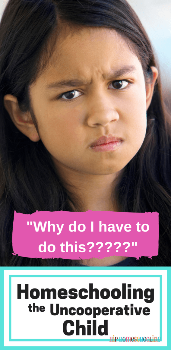 Homeschooling the Uncooperative Child | Home School is the ...