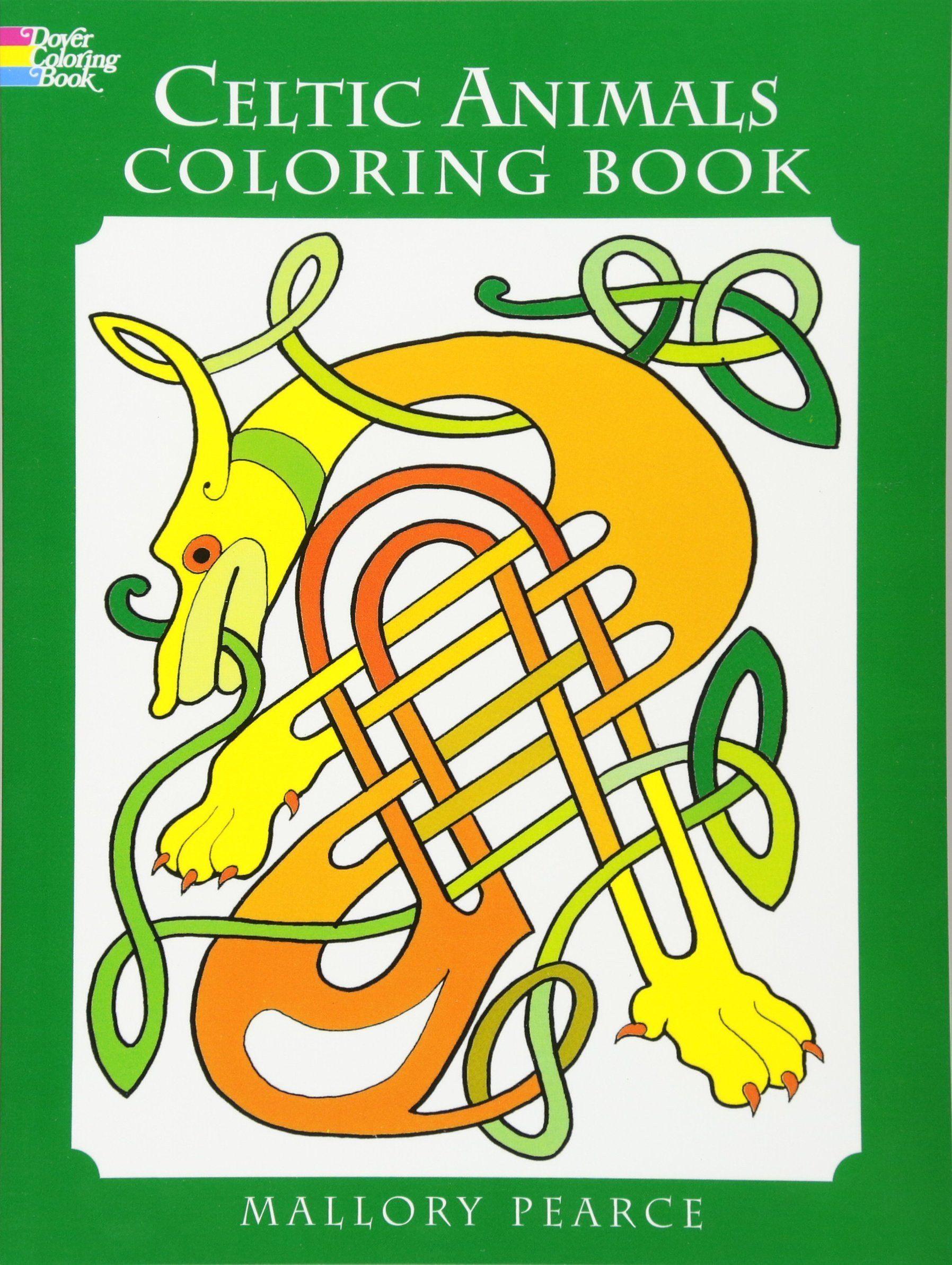 Dover Publications Coloring Books Unique Celtic Animals Colouring Book Dover Coloring Books Amazon Celtic Animals Animal Coloring Books Coloring Books
