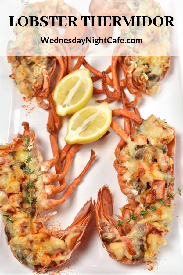 Lobster Thermidor Recipe Lobster Thermidor Lobster Dishes Food
