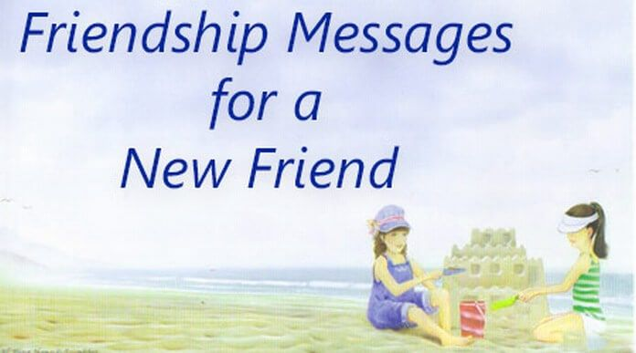 4cac29f16 Sample of cute friendship day messages and wishes for your new friend. You  can send such friendship messages through card or through text messages to  your ...