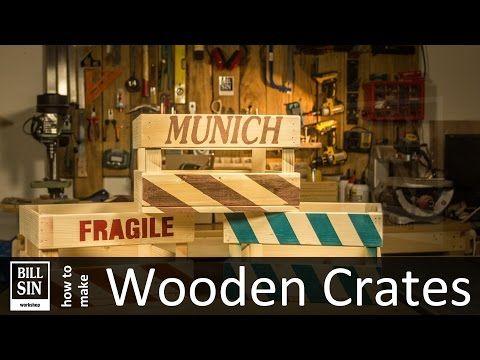 YouTube BillSin Workshop Pinterest DIY storage, Wooden crates
