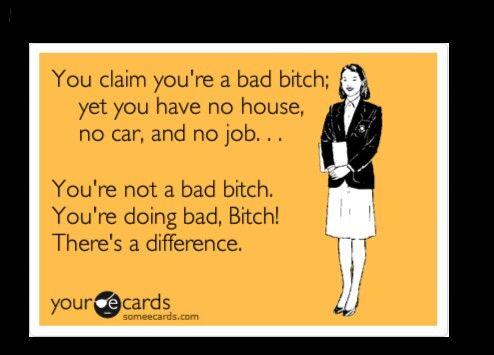 Bad bitch vs bad, bitch LOL! Legit!