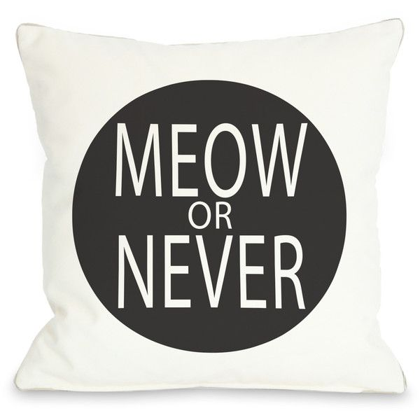 One Bella Casa Meow Or Never Circle Polyester Throw Pillow (150 SAR) ❤ liked on Polyvore featuring home, home decor, throw pillows, pillows, cats, other, cat home decor, holiday home decor, embroidered throw pillows and holiday throw pillows