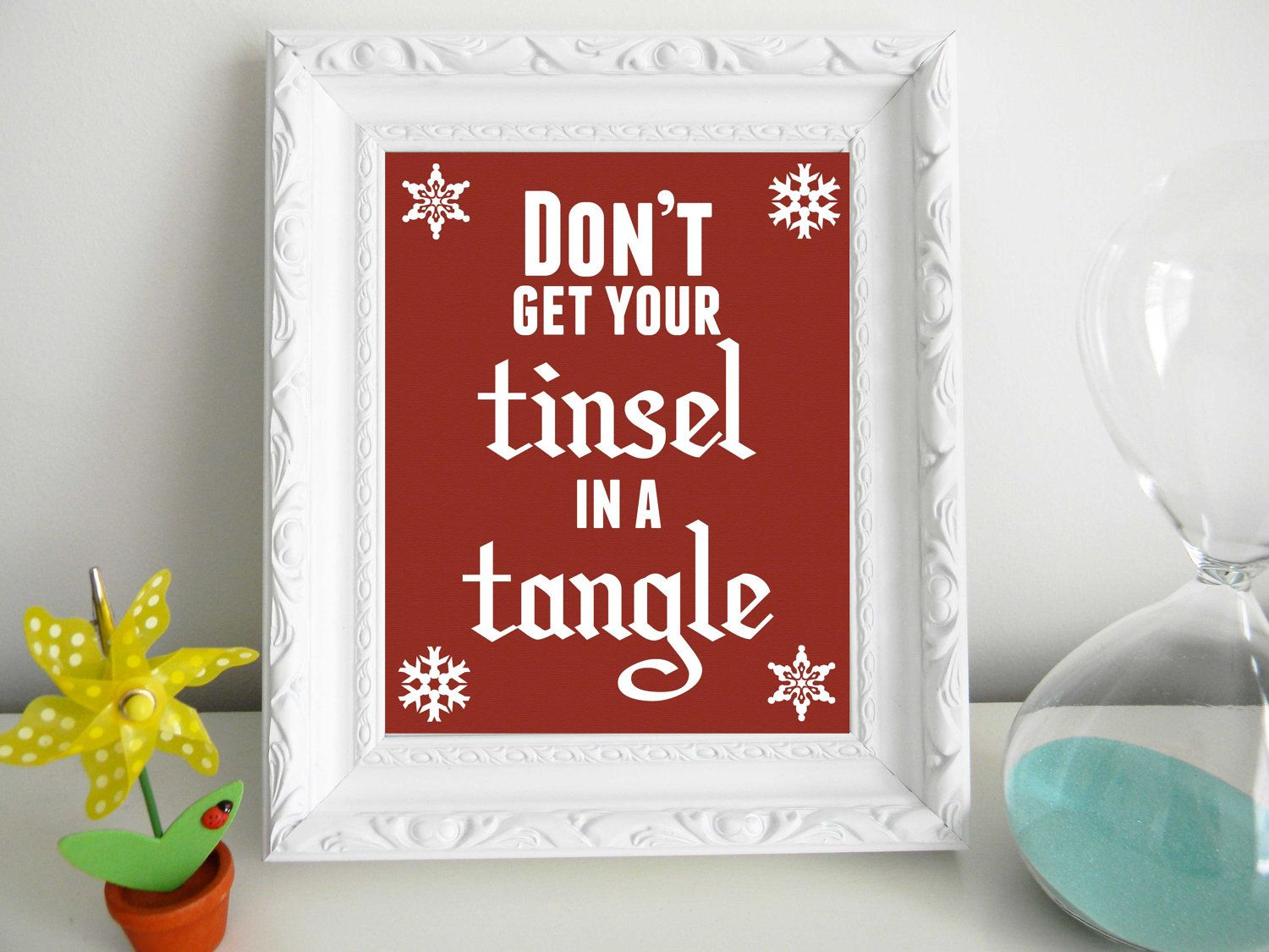 Don T Get Your Tinsel In A Tangle Mean Girls Christmas Christmas Prints Mean Girls