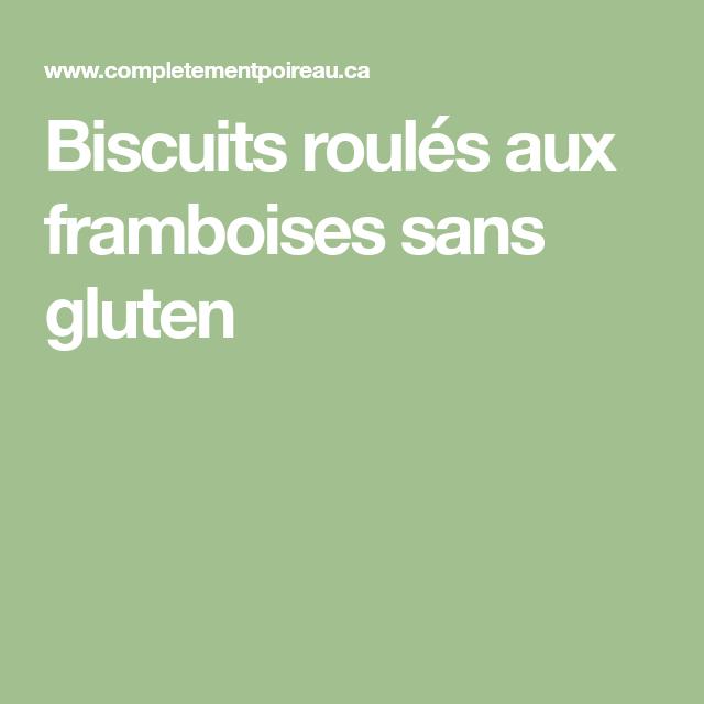 Biscuits roulés aux framboises sans gluten