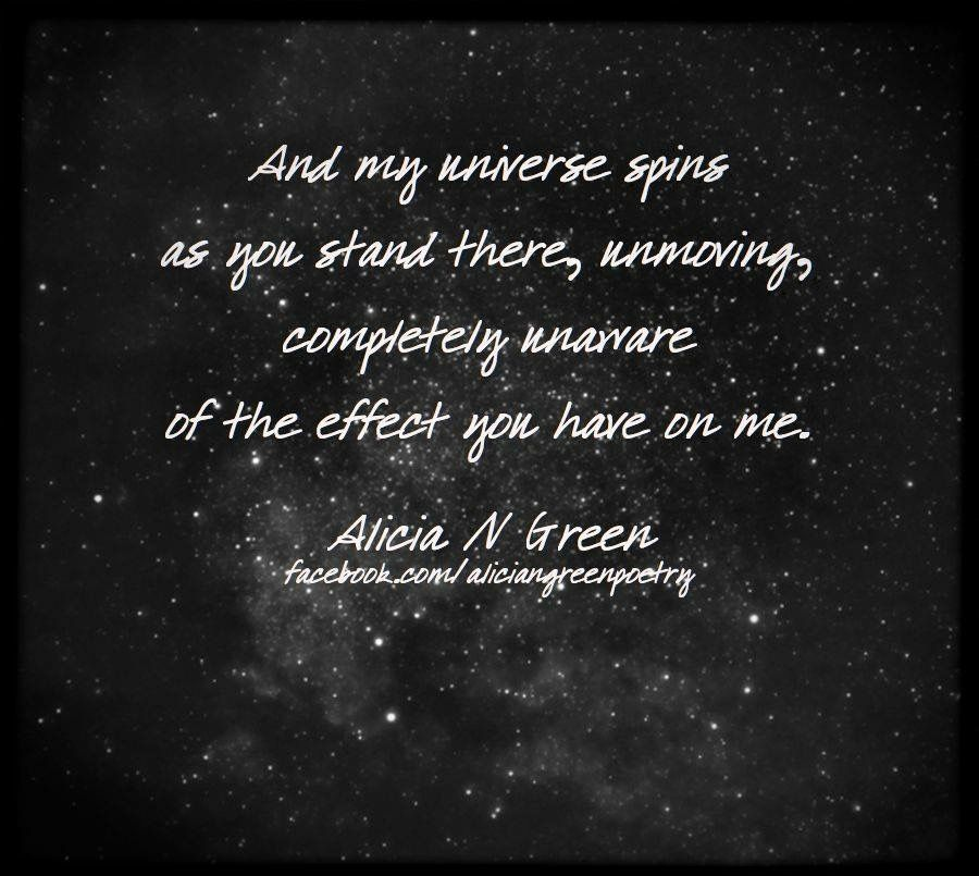 You Make My Universe Spin Alicia N Green Poetry Love