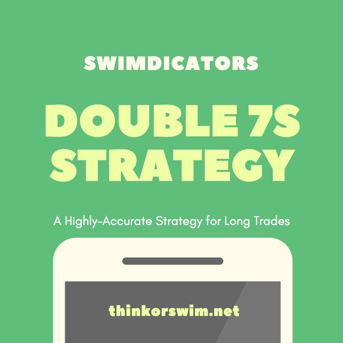Double 7s Trading Strategy For Thinkorswim Thinkorswim Downloads