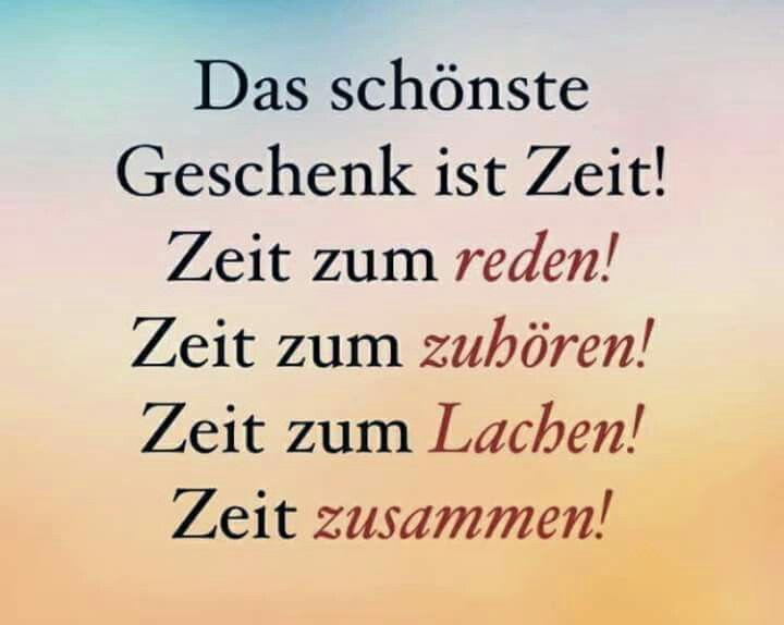 Zeit schenken! | Ideen | Quotes, Deep thoughts und Thoughts