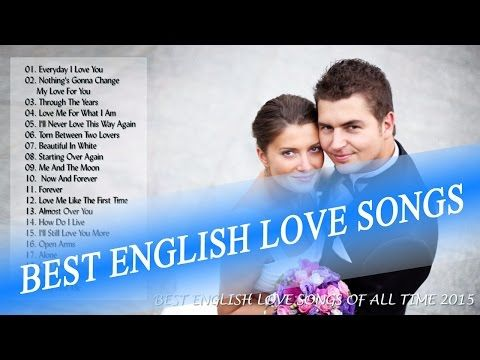 Best English Love Song Ever Top 30 Romantic Love Songs Playlist Love Songs Of All Time Youtube