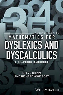 Online Handbook For Special Needs >> Mathematics For Dyslexics And Dyscalculics A Teaching Handbook H