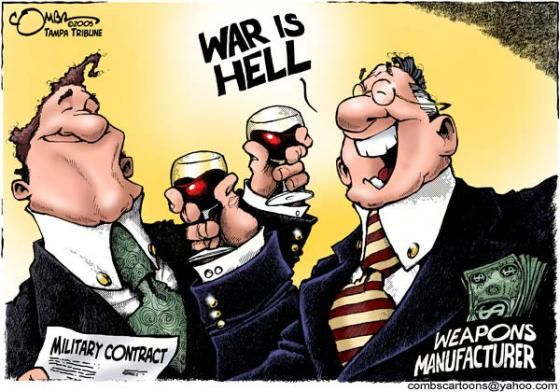 Arms dealers >> War is Hell!