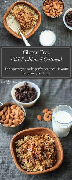 Old-Fashioned Oatmeal (no more gummy oatmeal, ever again) | I Am Gluten Free